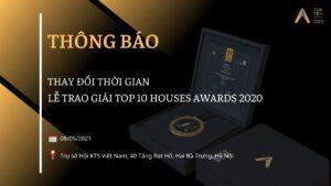 Thay đổi thời gian Lễ trao giải Top 10 Houses Awards 2020