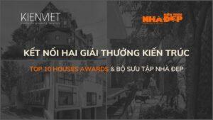 Kết nối hai giải thưởng kiến trúc uy tín, nhân đôi cơ hội đoạt giải cho các kiến trúc sư